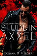 Studdin' Axxel: Inappropriate Date Agency