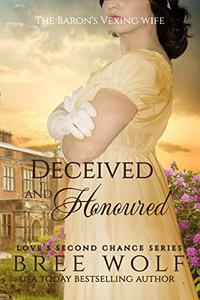 Deceived & Honoured: The Baron's Vexing Wife
