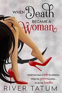 When Death Became A Woman