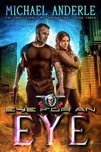 Eye For An Eye: An Urban Fantasy Action Adventure