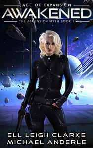 Awakened: A Sci-Fi Space Opera Adventure Series