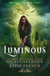 Luminous: A Reverse Harem Urban Fantasy