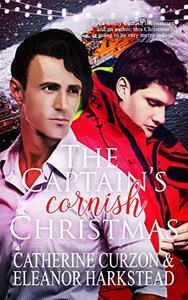 The Captain's Cornish Christmas: A Captivating Captains Story