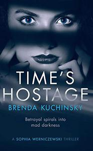 Time's Hostage: Betrayal Spirals into Mad Darkness