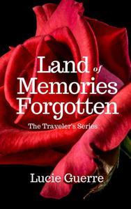 Land of Memories Forgotten