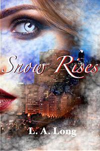 Snow Rises: An Adult Reverse Harem Romance