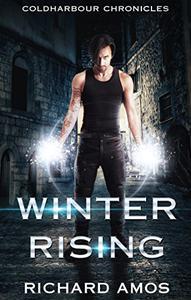 Winter Rising: an Urban Fantasy Novel
