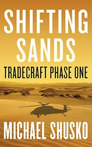 Shifting Sands: Tradecraft Phase One
