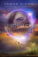 Prophecy Accepted