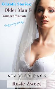 6 Erotic Stories: Older Man & Younger Woman (Regency Lady)
