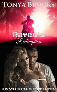 Raven's Redemption: Invictus Security Series: Book Four