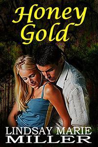 Honey Gold: A Mystery Thriller Romance