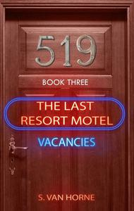 Last Resort Motel : Room 519