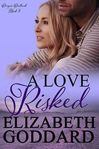 A Love Risked