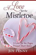 A Love for the Mistletoe: A Love for the Pages Prequel Short Story