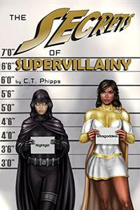 The Secrets of Supervillainy