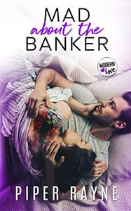Mad about the Banker