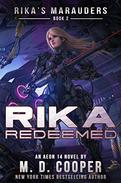 Rika Redeemed: A Tale of Mercenaries, Cyborgs, and Mechanized Infantry