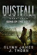 Dustfall, Book Four - Sons of the Lost