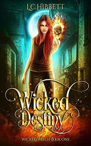 Wicked Destiny: A Reverse Harem Urban Fantasy Series