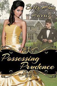 Possessing Prudence