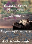 Coastal Event Memories, Volume V: Voyage of Discovery