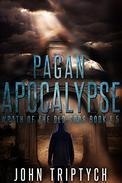 Pagan Apocalypse (Wrath of the Old Gods