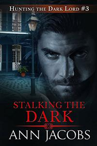 Stalking the Dark