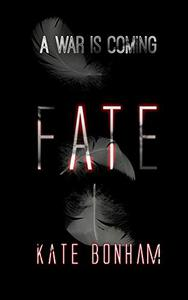 Fate: A War Is Coming