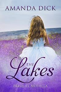 The Lakes: Prequel Novella