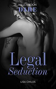 Mills & Boon : Legal Seduction