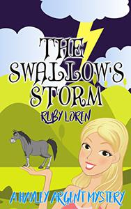 The Swallow's Storm: Cozy Mystery