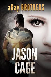 Jason Cage: Jason Cage Series Book 1