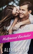 The Secret Crush of a Hollywood Bachelor