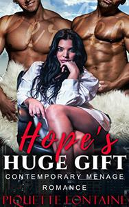 Hope's Huge Gift: Contemporary Menage Romance