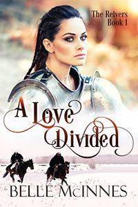A Love Divided: A Scottish Historical Romance