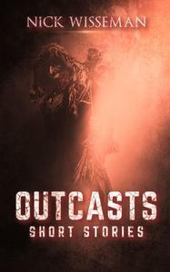 Outcasts: Short Stories