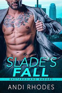 Slade's Fall: Bastards and Badges