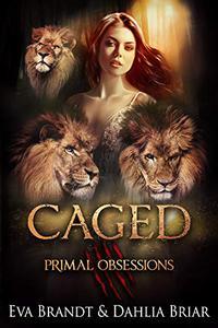 Caged: A Dark Reverse Harem Romance