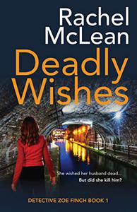 Deadly Wishes