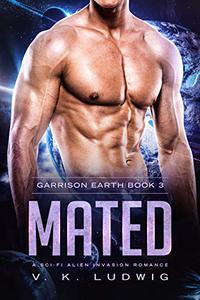 Mated: A Sci-Fi Alien Invasion Romance