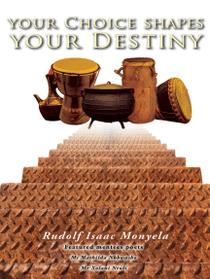 Your Choice Shapes Your Destiny