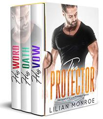 The Protector: The Complete C.I.A. Romance Series