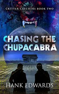 Chasing the Chupacabra