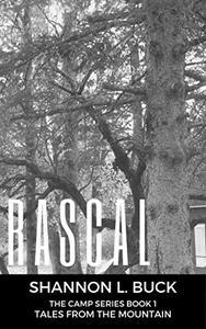 Rascal (The Camp Series,
