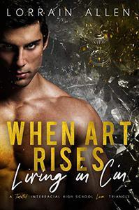 When Art Rises: Living in Cin: