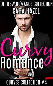 Curvy Romance: OTT BBW Romance Collection