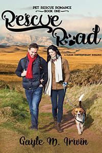 Rescue Road: A Clean, Contemporary Pet Rescue Romance