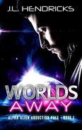 Worlds Away: Sci-fi Alien Romance