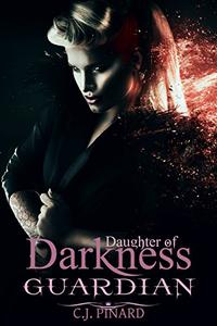 Guardian (Daughter of Darkness): Lotus's Journey Part III: